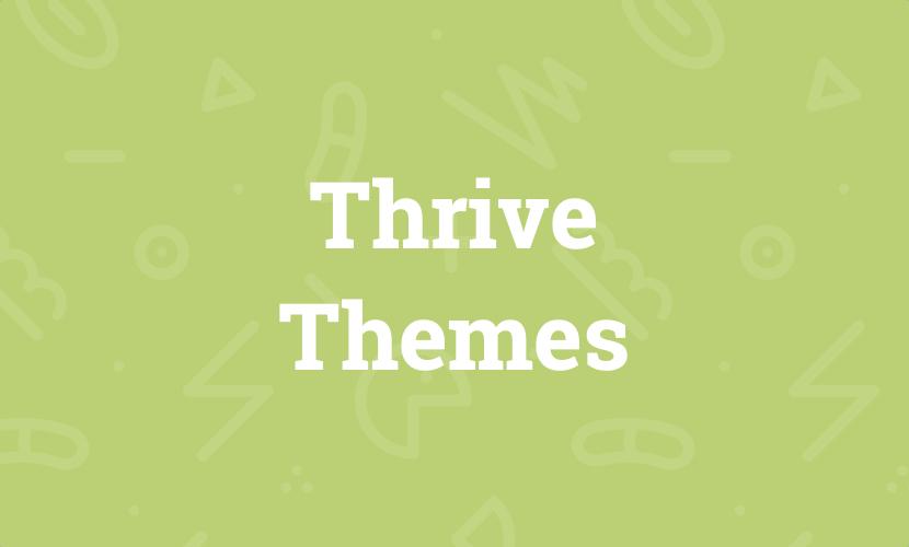 Thrive Themes: Meine persönlichen Erfahrungen